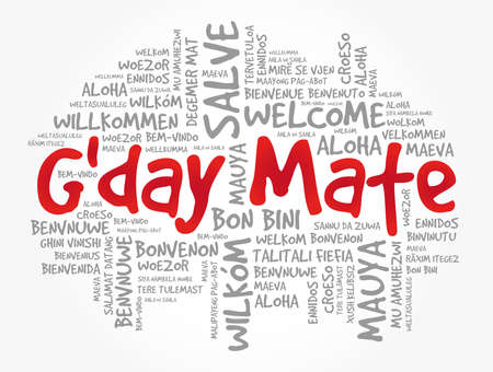 G'day Mate (Welcome in Australian) word cloud in different languages, conceptual background