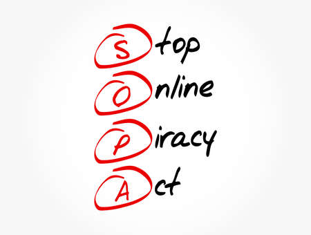 SOPA - Stop Online Piracy Act acronym, concept background