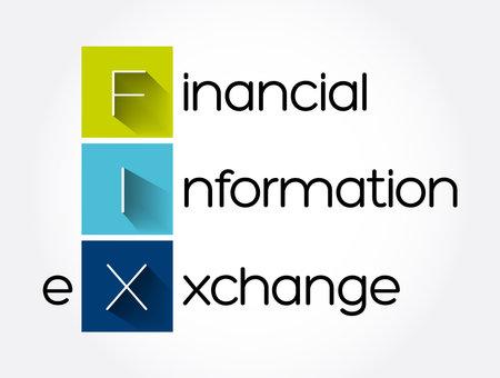FIX - Financial Information eXchange acronym, business concept background