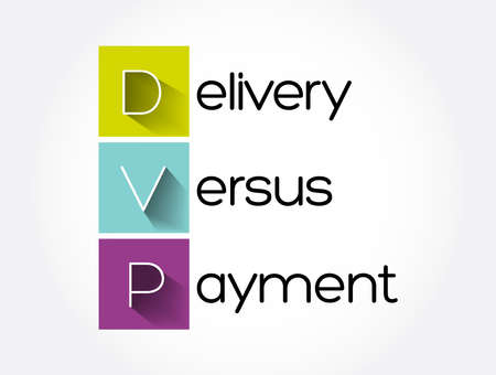 DVP - Delivery Versus Payment acronym, business concept background