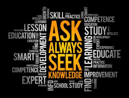ASK - Always Seek Knowledge word cloud, education business concept background Illustration