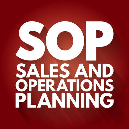 SOP - Sales and Operations Planning acronym, business concept background