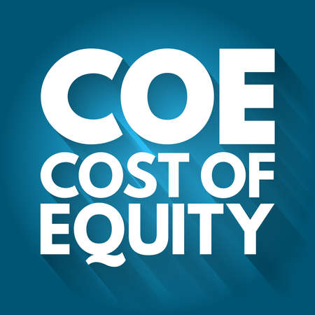 COE - Cost Of Equity acronym, business concept background