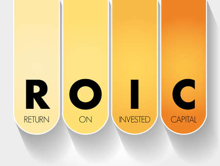 ROIC - Return on Invested Capital acronym, business concept background
