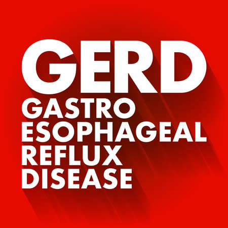 GERD - Gastroesophageal Reflux Disease acronym, medical concept background