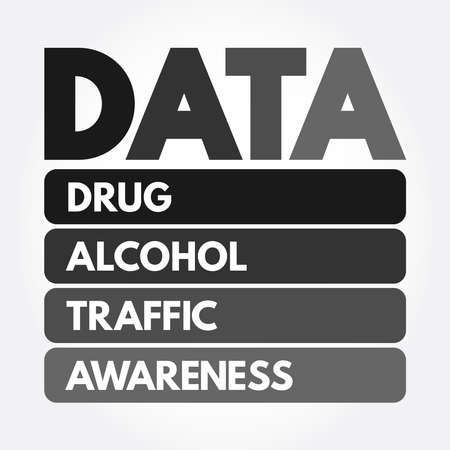 DATA - Drug Alcohol Traffic Awareness acronym, medical concept background