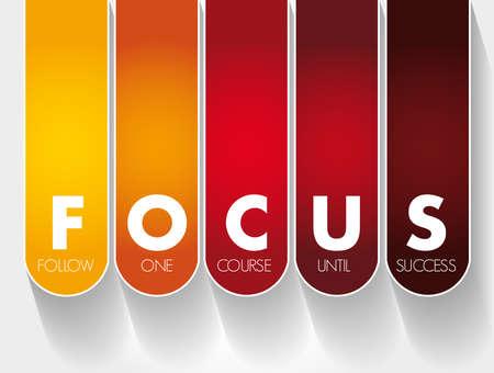 FOCUS - Follow One Course Until Success acronym, business concept background Ilustración de vector