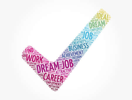 Dream job check mark word cloud, business concept background