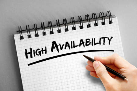 High availability text on notepad, technology concept background