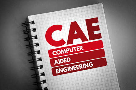 CAE - Computer Aided Engineering acronym on notepad, technology concept background