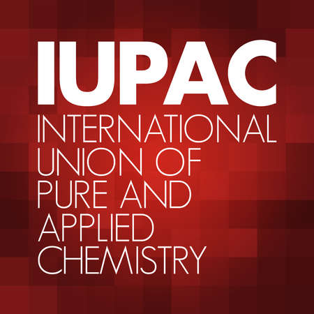 IUPAC - International Union of Pure and Applied Chemistry acronym, concept background