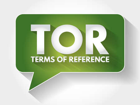 TOR - Terms of Reference acronym message bubble, business concept background