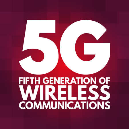 5G - fifth generation of wireless communications text, technology concept background