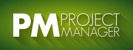 PM - Project Manager acronym