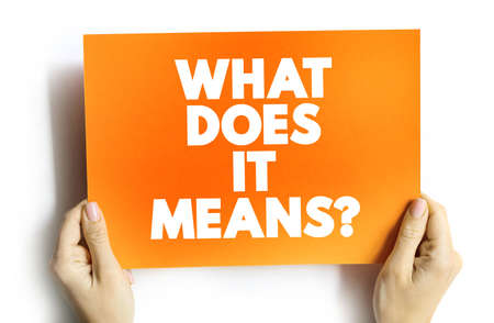 What Does It Means Question text card, concept background