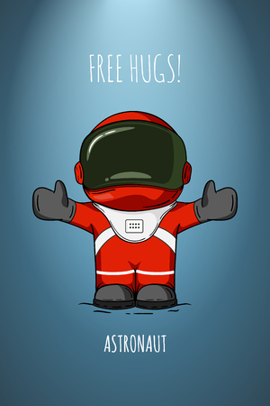 friendliness: illustration of astronaut. Design concept. Free hugs. Greeting. Embrace. Cute trendy character.