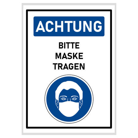 Sign - Attention please wear a mask (german sign)