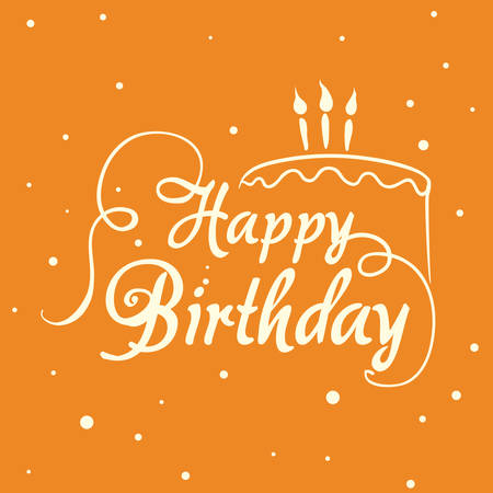 orange cake: Happy birthday colorful card design, vector illustration.