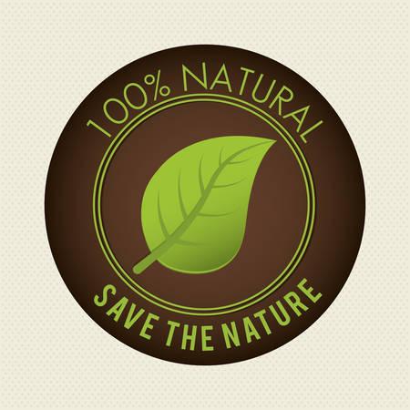 ecological environment: Save nature ecology label design, vector illustration eps10