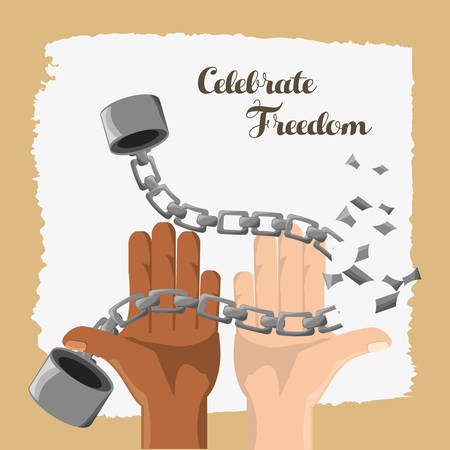 emancipation: hands broken of chain to celebrate freedom day, vector illustration