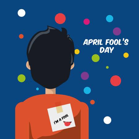 Sticker On Back Off Man April Fools Day Prank over blue background, colorful design vector illustration Ilustração