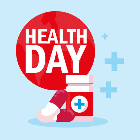 world health day card with bottle medicines vector illustration design