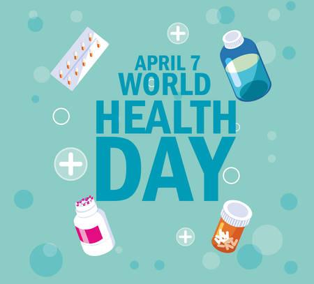 world health day card with bottles and medicines vector illustration design Illustration