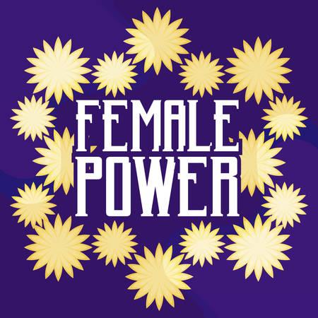 female power celebration card with flowers vector illustration design