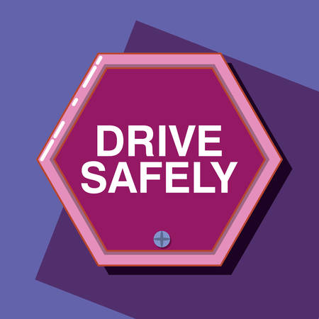 drive safely design with warning sign over purple background, colorful design vector illustration Çizim
