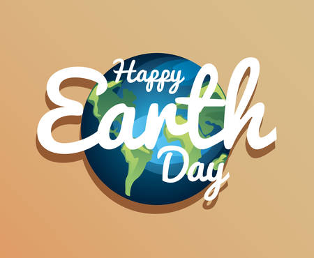 world inscription happy earth day vector illustration