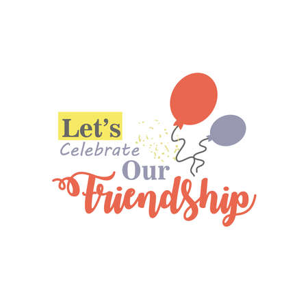lets celebrate our friendship with balloons detailed style icon design of friendship love and support theme Vector illustration 向量圖像