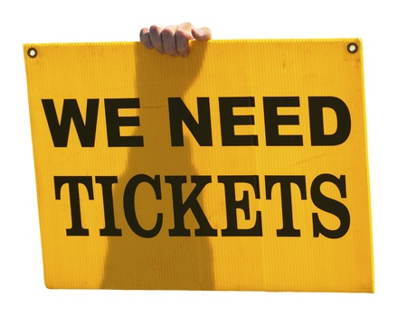 solicitation:  We Need Tickets  Stock Photo