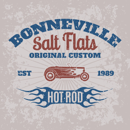 hot: Vintage american hot rod car for printing with grunge texture.Vector old school Bonneville race poster.T-shirt printing design.