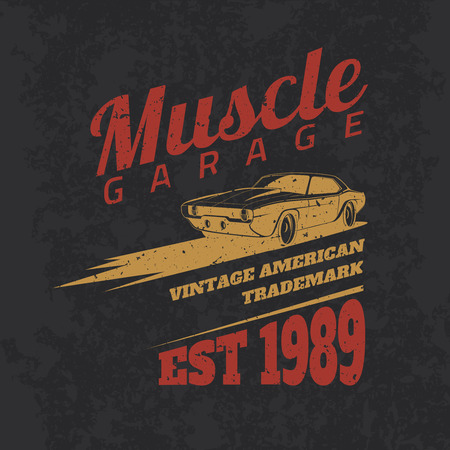 muscles: Vintage american muscle car for printing with grunge texture.Vector old school car race poster.T-shirt design.