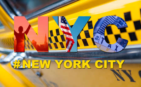 city tourism: New York City America travel & tourist montage, The Empire State Building, skyline, yellow taxi cab, stars and stripes flag, hashtag and NYC