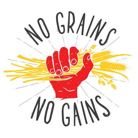No grains - no gains. Motivation vector illustration on white