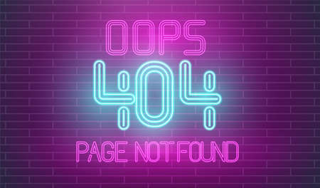 Crashed website retro neon. Page not found neon letters on brick wall. 404 error page in retro style.