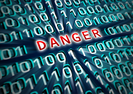 danger signs: Illustration for digital technologies - Inscription DANGER on the background of the digits 1 and 0