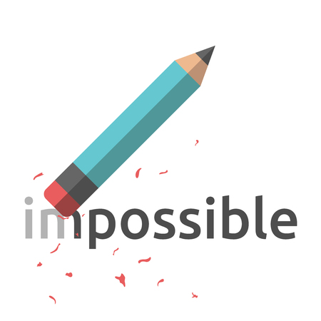 chit: Pencil with eraser erasing word impossible. Flat style illustration. Business success, motivation, positive thinking, confidence concept.