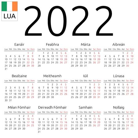 Simple annual 2022 year wall calendar. Irish language. Week starts on Monday. Highlighted Saturday and Sunday, no holidays. EPS 8 vector illustration, no transparency, no gradients