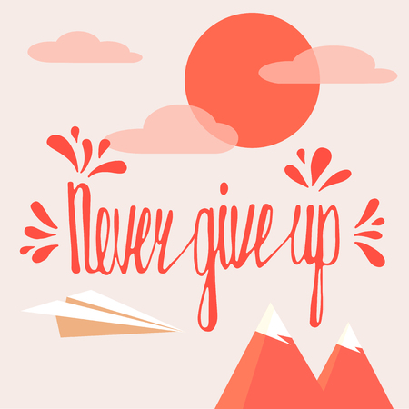 give hand: Never give up. Inspirational quote. Hand drawn lettering Illustration