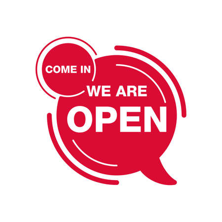 Come In We Are Open info sign for open shop, store or other service building - isolated vector door banner