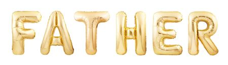 Father word concept made of golden inflatable balloons isolated on white background. Fathers Day concept