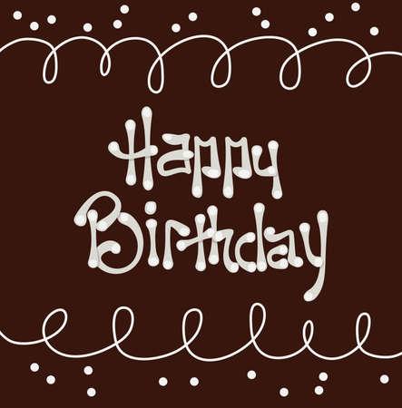 Chocolate  with happy birthday cream text. Illustration