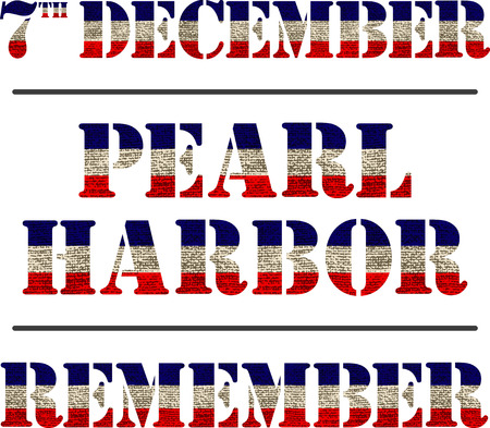 remembrance day: Pearl Harbor. Remembrance day. Vector illustration Patriotic background