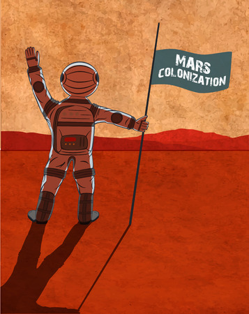 Mars colonization. Astronaut on the planet. Colour poster, illustration