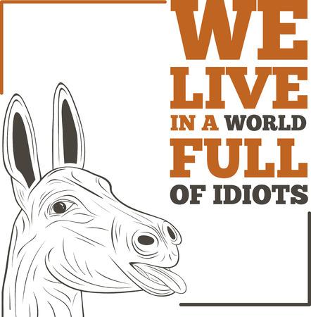 我々 の住む世界馬鹿 - 心に強く訴える引用、スローガンと言って、フル
