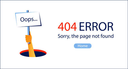 Oops ... 404 error website template. Human hand shows from hole a message about 404 Error. Page not found message. Vector illustration for web and UI design in flat style.