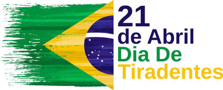 Dia de Tiradentes, 21 de Abril - Tiradentes day, 21th April. Brazil holiday celebrate card with paint brush strokes. Patriotic brazilian event banner with national colors. Vector illustration.