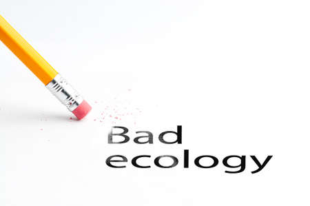 incontinence: Closeup of pencil eraser and bad ecology text. Bad ecology. Pencil with eraser.